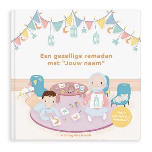 """Hét perfecte Cadeau -  Een gezellige ramadan met """"jouw naam"""" – Hardcover"""