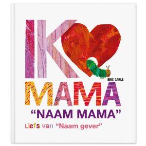 Hét perfecte Cadeau -  Boek met naam en foto – Rupsje Nooitgenoeg – Ik hou van mama – XL editie (hardcover)