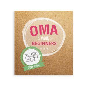 Hét perfecte Cadeau -  Boek met naam en foto's – Oma voor beginners (Softcover)